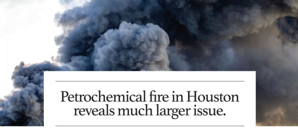 Petrochemical fire in Houston reveals much larger issue